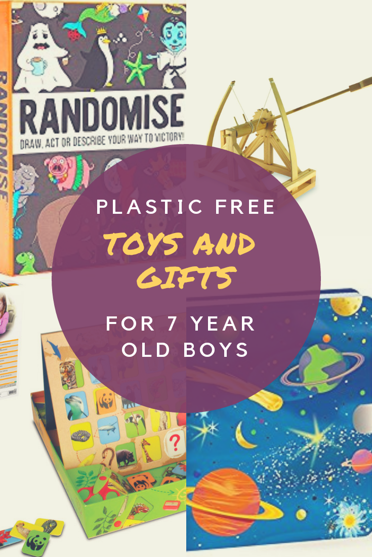 Plastic Free Toys And Gifts For A 7 Year Old Boy