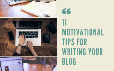 11 Motivational Writing Tips For Your Blog